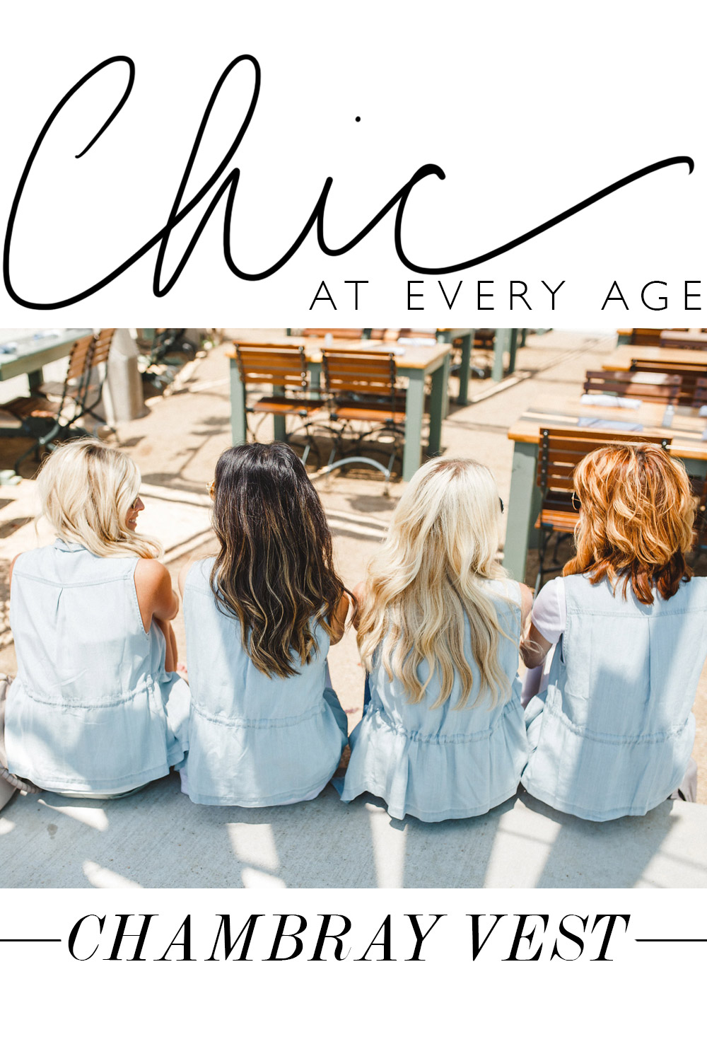 chic at every age, blonde brunette redhead in chambray vest
